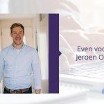Even voorstellen: Jeroen Oosterwijk!