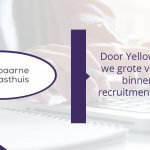 Spaarne Gasthuis en Yellow Yard: omdat recruitment binnen de zorg, zorg verdient!